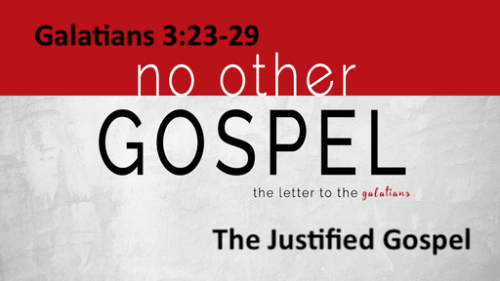 The Justified Gospel